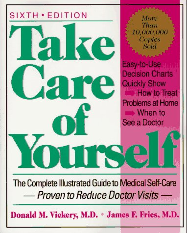 9780201489897: Take Care Of Yourself: The Complete Illustrated Guide To Medical Self-care, Sixth Edition