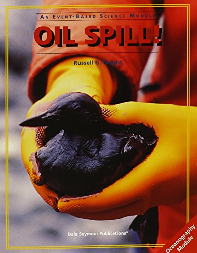 9780201490909: Oil Spill!: An Event-Based Science Module - Oceanography Module