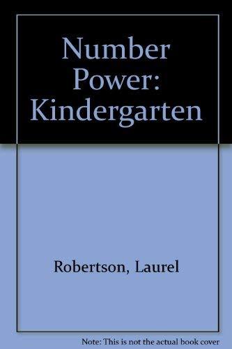Number Power: Kindergarten (0201493209) by Laurel Robertson; Susan Urquhart-Brown; Shaila Regan