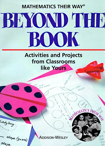 9780201493344: Beyond the Book: Activities and Projects from Classrooms Like Yours