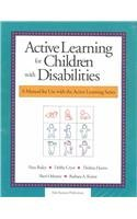 9780201494020: Active Learning for Children with Disabilities (Active Learning Series)