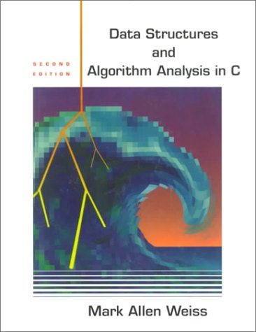9780201498400: Data Structures and Algorithm Analysis in C (2nd Edition)