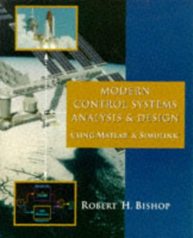 9780201498462 Modern Control Systems Analysis And Design Using Matlab And Simulink Abebooks Bishop Robert H 0201498464