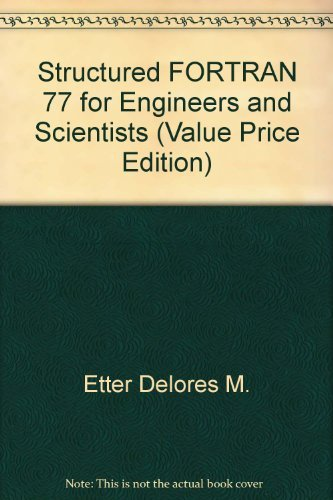 9780201498554: Structured FORTRAN 77 for Engineers and Scientists (Value Price Edition)
