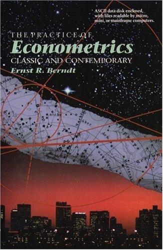 9780201499001: The Practice of Econometrics: Classic and Contemporary