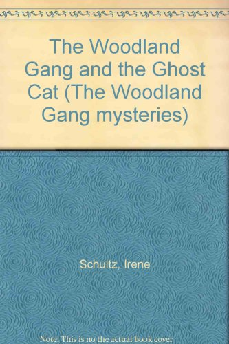 The Woodland Gang and the Ghost Cat: Irene Schultz, Cindy