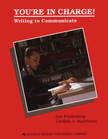 9780201503500: You're in Charge! : Writing to Communicate