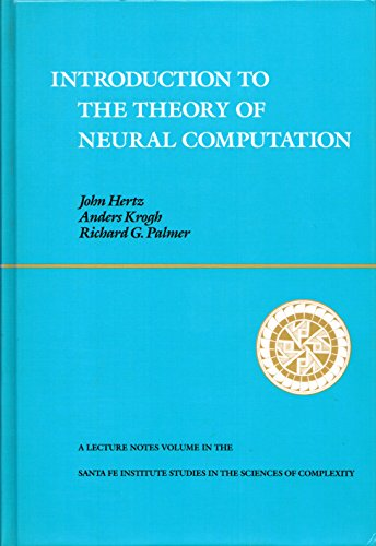 Introduction to the Theory of Neural Computation: Hertz, John;Palmer, Richard