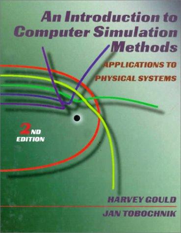9780201506044: Computer Simulation Methods