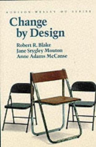 9780201507485: Change by Design (Organizational Development Series)