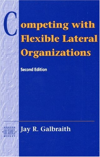 9780201508369: Competing with Flexible Lateral Organizations (OD)