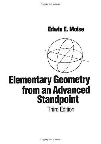 9780201508673: Elementary Geometry from an Advanced Standpoint (3rd Edition)