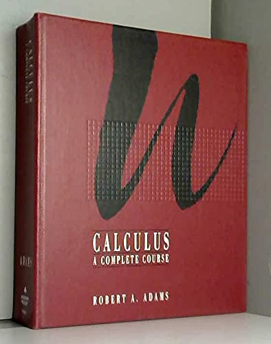 9780201509441: Calculus: A Complete Course