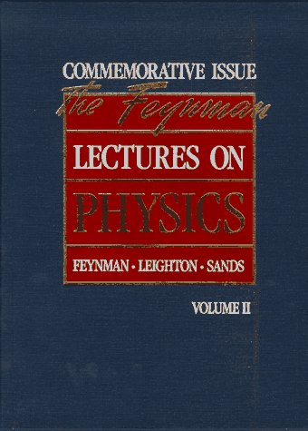 The Feynman Lectures on Physics: Commemorative Issue, Volume 2: Mainly Electomagnetism and Matter: ...