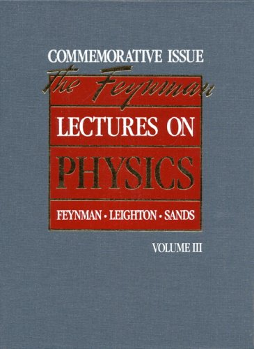 9780201510058: The Feynman Lectures on Physics: Commemorative Issue, Volume 3: Quantum Mechanics: Quantum Mechanics v. 3