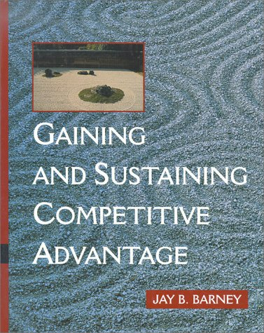 9780201512854: Gaining and Sustaining Competitive Advantage
