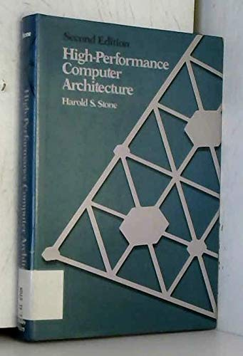 9780201513776: High-performance Computer Architecture (Addison-Wesley series in electrical and computer engineering)
