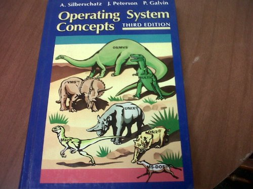 Operating System Concepts. Third Edition.