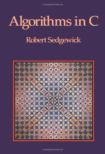 9780201514254: Algorithms in C (Computer Science Series)