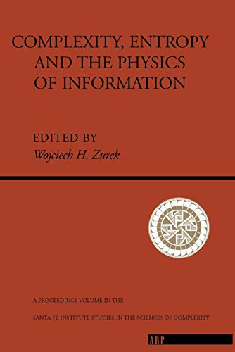 9780201515060: Complexity, Entropy and the Physics of Information