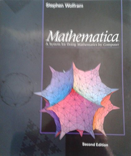 9780201515077: Mathematica: A System for Doing Mathematics by Computer