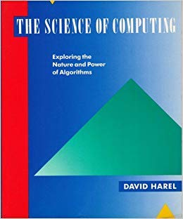 The Science of Computing: Exploring the Nature and Power of Algorithms (020151723X) by David Harel