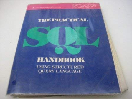 9780201517385: The Practical S. Q. L. Handbook: Using Structured Query Langauge