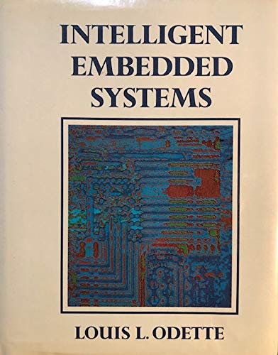 9780201517538: Intelligent Embedded Systems