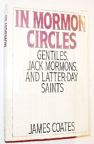 9780201517583: In Mormon Circles: Gentiles, Jack Mormons, And Latter-day Saints
