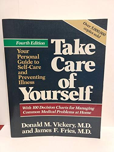 9780201517910: Take Care Of Yourself: The Complete Guide To Medical Self-care