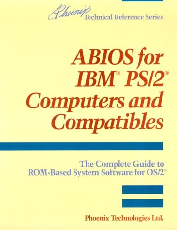 9780201518054: ABIOS for IBM(R) PS/2(R) Computers and Compatibles: The Complete Guide to ROM-Based System Software for OS/2(R)