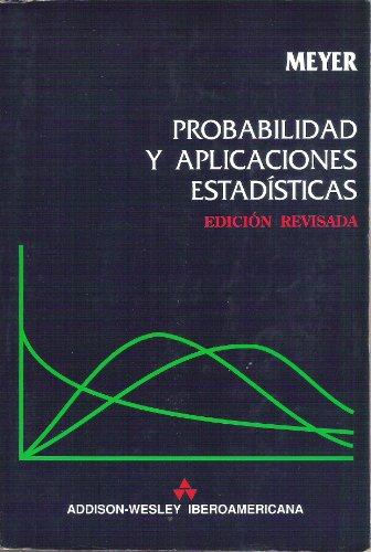 9780201518771: Probabilidad Y Aplicaciones Estadisticas.