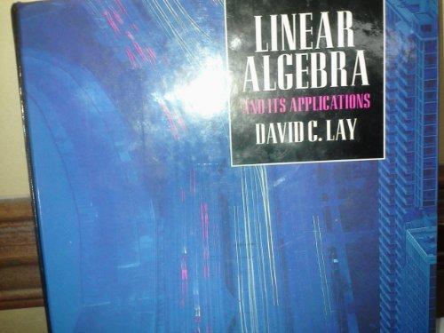 Linear Algebra and Its Applications: David C. Lay