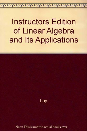 9780201520323: Instructors Edition of Linear Algebra and Its Applications