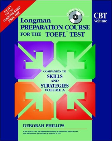 9780201520774: Longman Preparation Course for the Toefl Test: Cbe Companion to Skills & Strategies