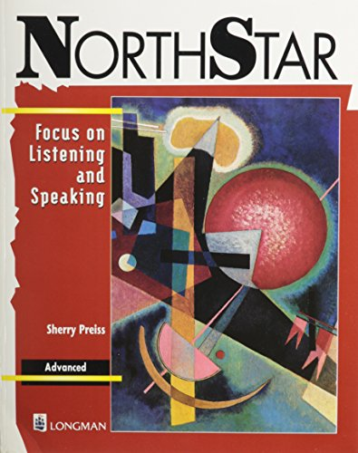 9780201520897: Book/Cassette Package, Advanced Level 4, NorthStar: Focus on Listening and Speaking