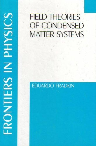 9780201522532: Field Theories Of Condensed Matter Systems, Volume 82 Frontiers In Physics