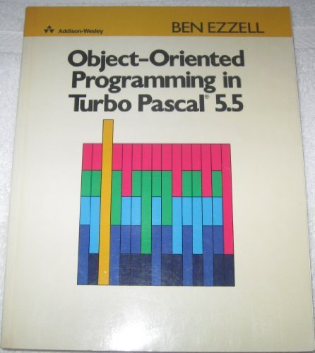 9780201523751: Object-Oriented Programming in Turbo Pascal 5.5
