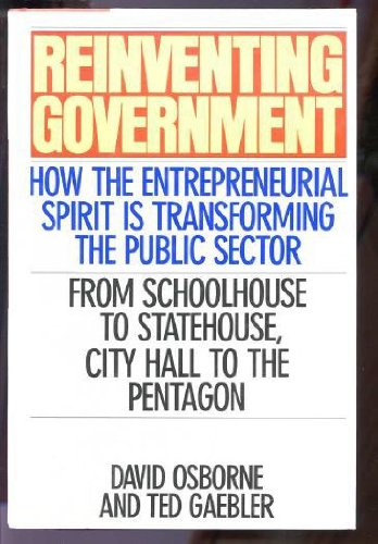 9780201523942: Reinventing Government: How The Entrepreneurial Spirit Is Transforming The Public Sector