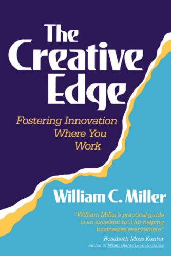 9780201524017: The Creative Edge: Fostering Innovation Where You Work