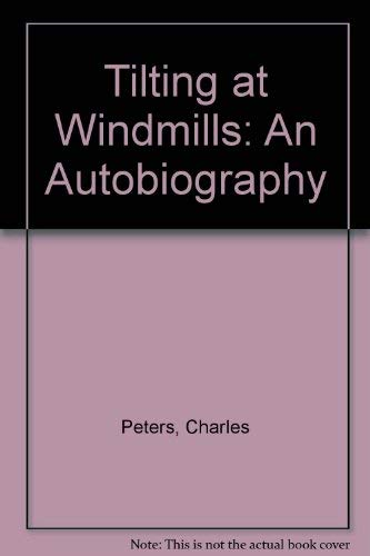 9780201524154: Tilting at Windmills: An Autobiography