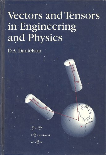 9780201524260: Vectors And Tensors In Engineering And Physics