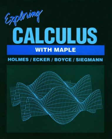 9780201526165: Exploring Calculus With Maple (Math exploration series)