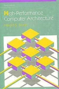 9780201526882: High Performance Computer Architecture (3rd Edition) (Addison-Wesley Series in Electrical and Computer Engineering)