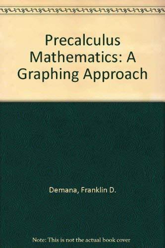 9780201528138: Precalculus Mathematics: A Graphing Approach
