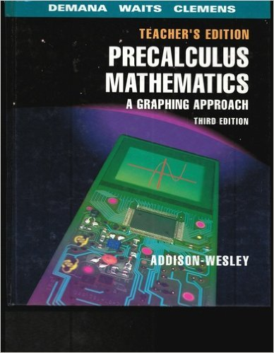 9780201529050: Addison-Wesley Precalculus Mathematics A Graphing Approach, 3rd Edition, Teacher's Edition
