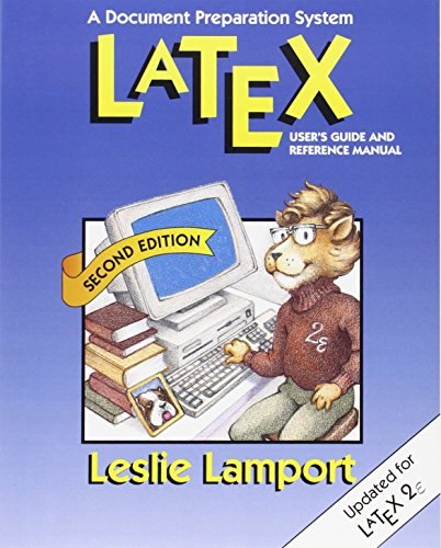 9780201529838: LaTeX: A Document Preparation System: User's Guide and Reference Manual (Addison-Wesley Series on Tools and Techniques for Computer T)