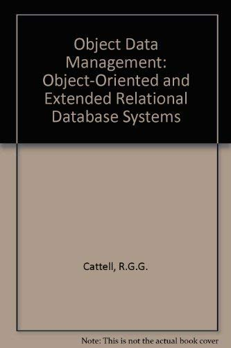 9780201530926: Object Data Management: Object-Oriented and Extended Relational Database Systems