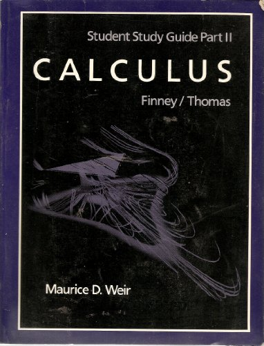 9780201532463: Calculus, Student Study Guide Part II, Finney/Thomas