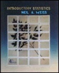 Introductory Statistics: N. A. Weiss,